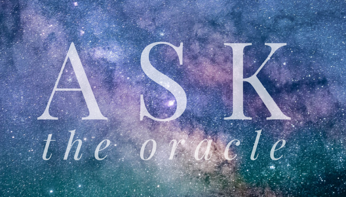 Ask the Oracle – Astrology Advice