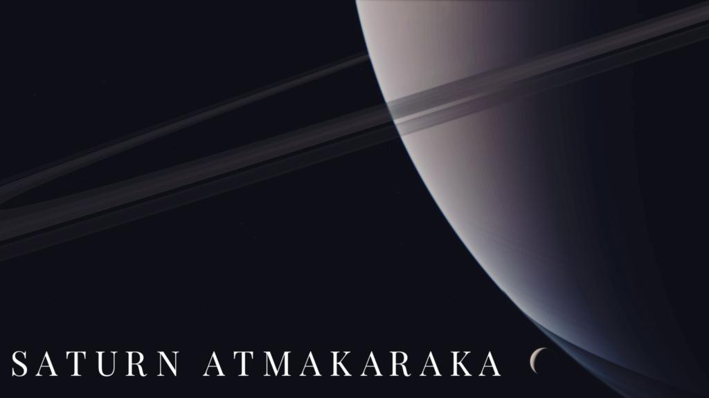 saturn atmakaraka