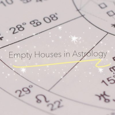 What does it mean to have empty houses in The Birth Chart?