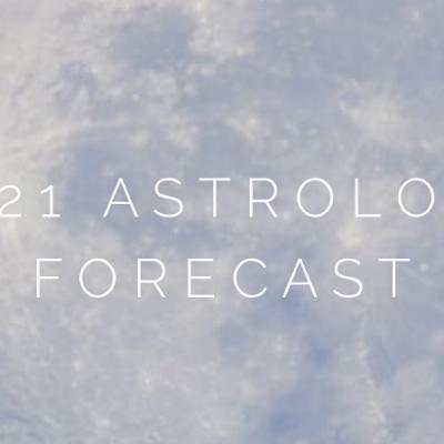 2021 Astrology Forecast
